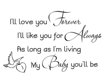 I Ll Love You Forever Book Quotes 06 | QuotesBae