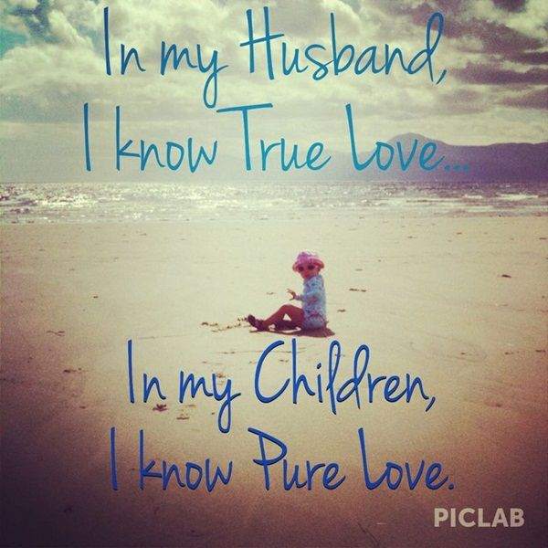 20 I Love My Children Quotes Sayings & Photos   QuotesBae