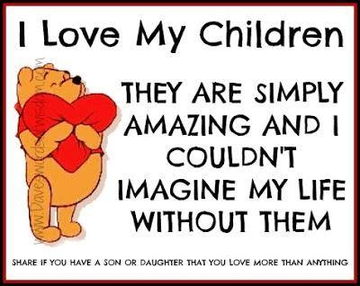 I Love My Children Quotes 17