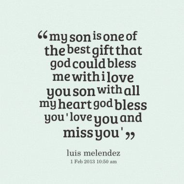 I Love My Son Quotes And Sayings 20 Quotesbae