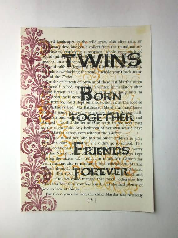 I Love My Twin Sister Quotes 60 QuotesBae Custom I Love My Twin Sister Quotes