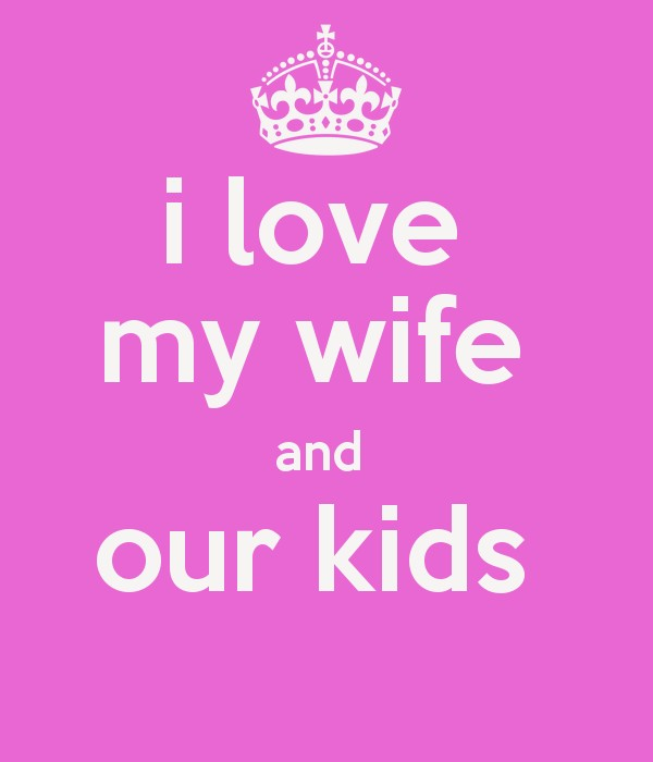 I Love My Wife Quotes 14