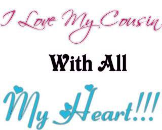 I Love You Cousin Quotes 17