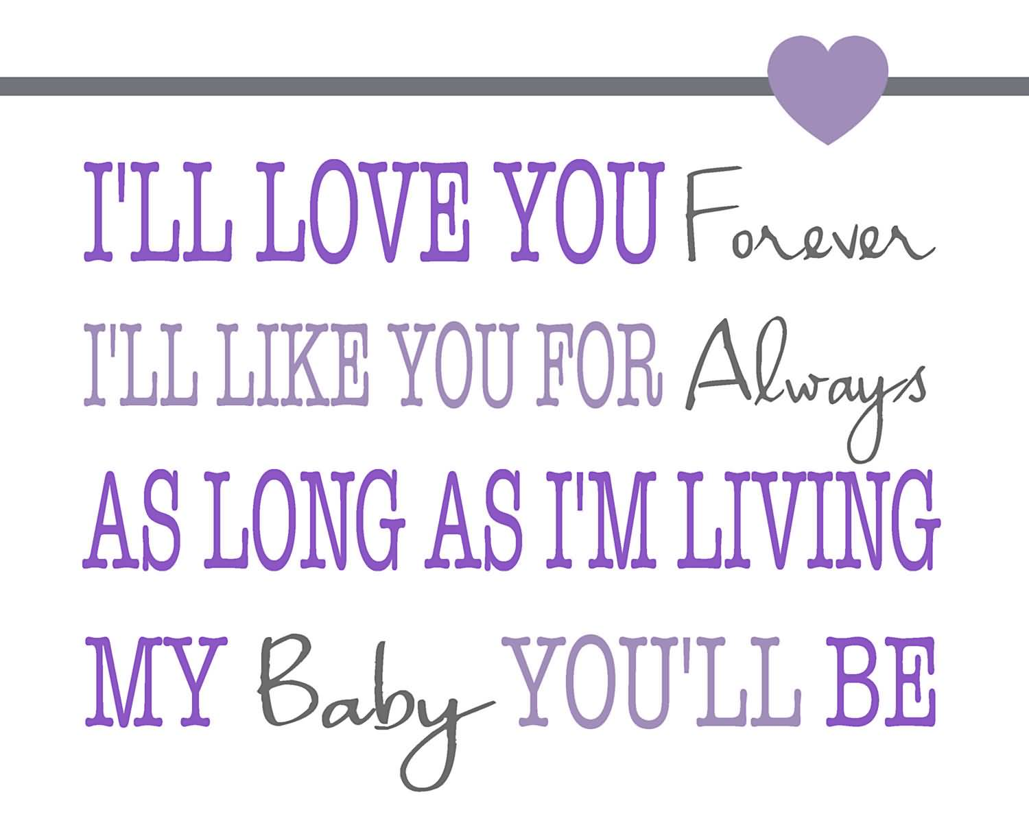 I Love You Forever I Like You For Always Quote 07 Quotesbae