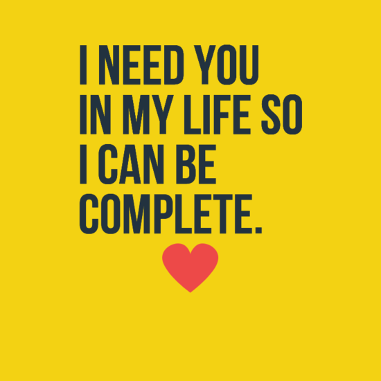 I Need You In My Life Quotes 01