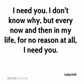 I Need You In My Life Quotes 06