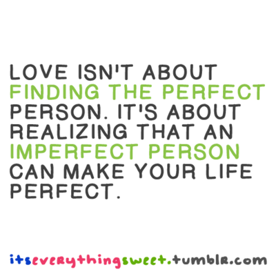 Imperfect Love Quotes 60 QuotesBae Best Imperfect Love Quotes