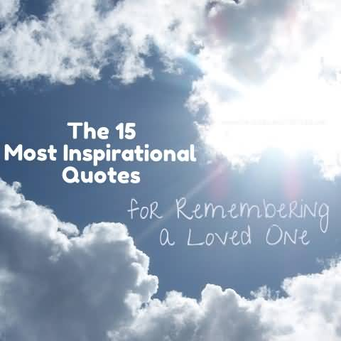 In Remembrance Quotes Of A Loved One 12