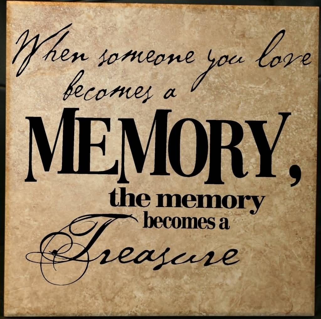 In Remembrance Quotes Of A Loved One 18