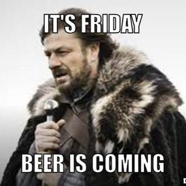 It's Friday Beer Is Coming