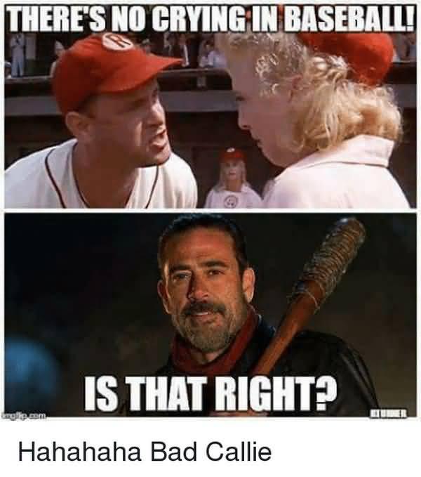 Should no crying in baseball meme joke