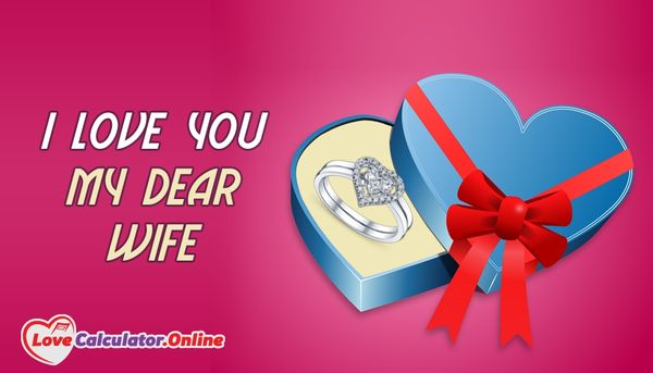 Amusing I Love You My Dear Wife Picture
