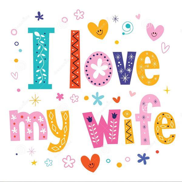Funniest I Love My Wife Decorative Type Lettering Design Joke