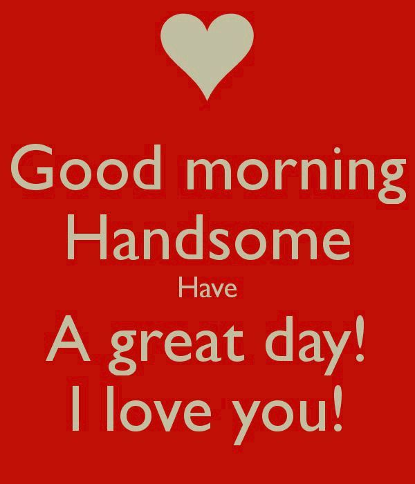 Funny Good Morning Handsome Meme Picture
