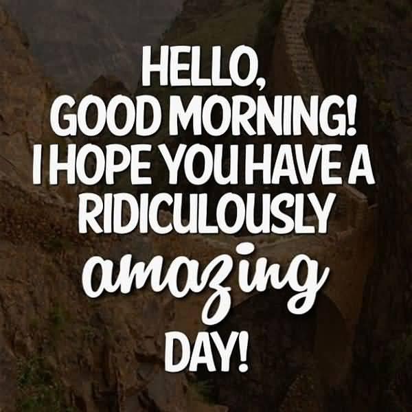 Funny Good Morning Have Amazing Day Joke