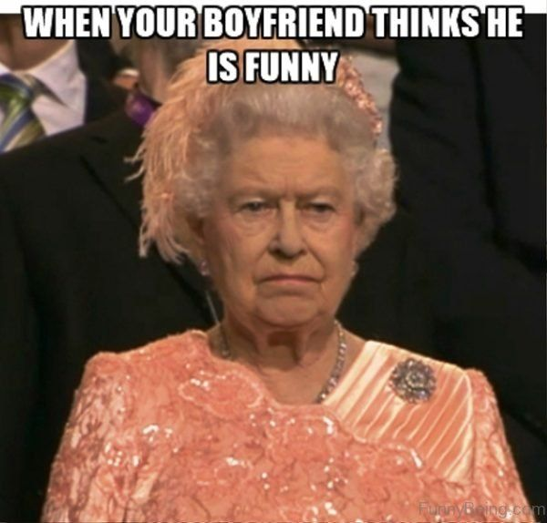 Funny When Your Boyfriend Meme Photo