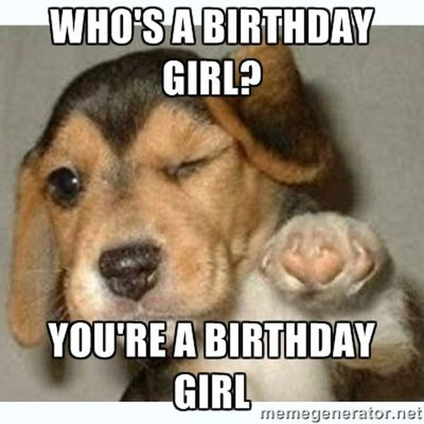 Funny amazing happy birthday meme for girls pictures