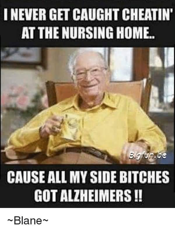 Funny best nursing home meme images