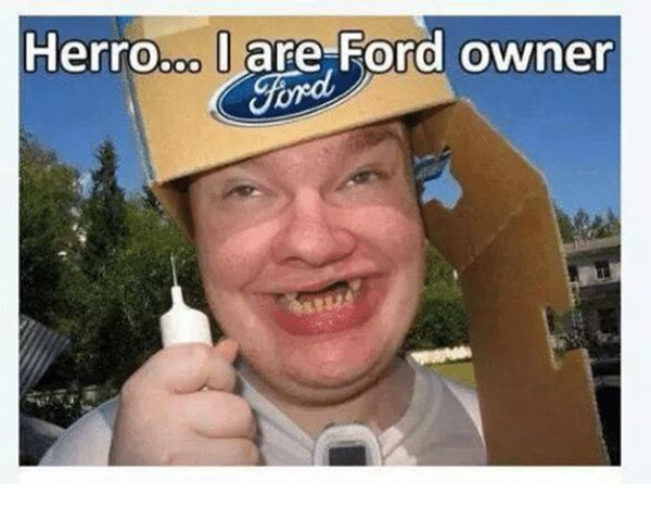Funny cool ford owner memes jokes