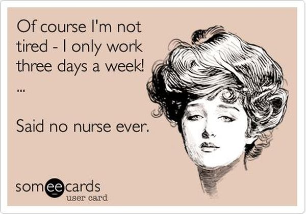 Funny cool tired nurse quotes image
