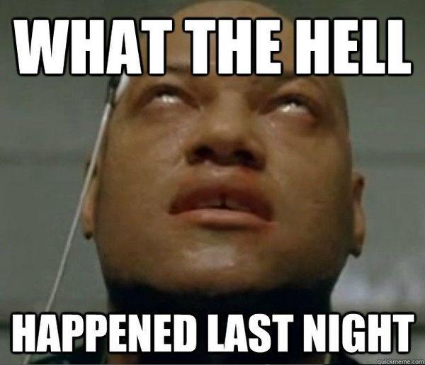 Funny drunk hangover meme image