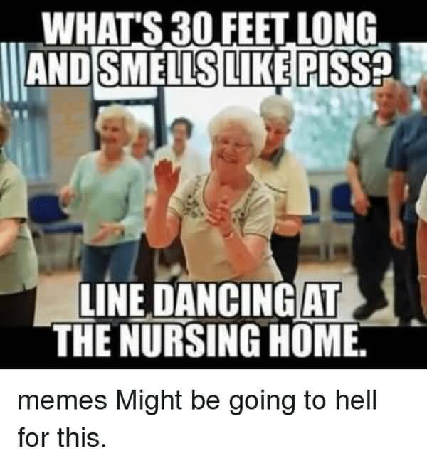 Funny nursing home meme photos
