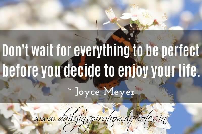 Joyce Meyer Enjoying Everyday Life Quotes 18 Quotesbae