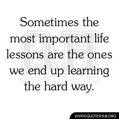 Lesson In Life Quote 02