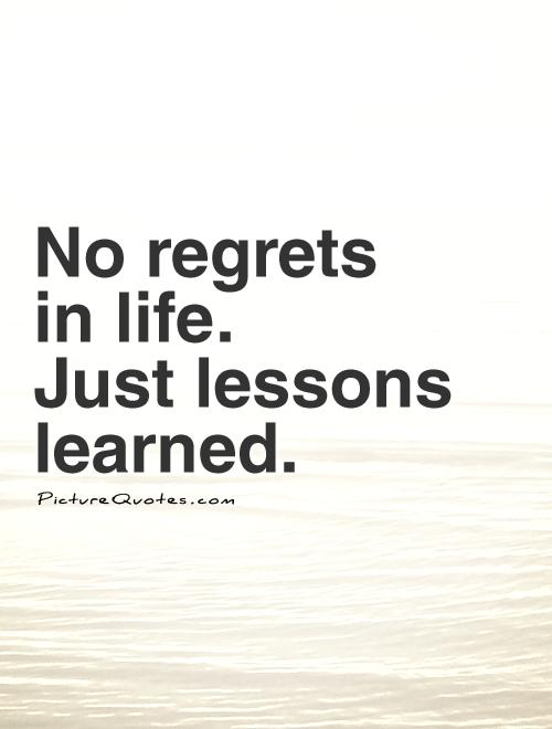 Lesson In Life Quote 19