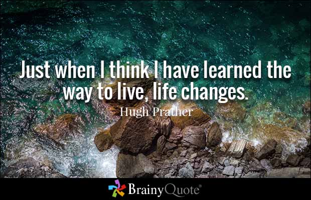 Life Changes Quotes 07