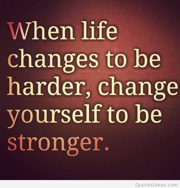 Life Changes Quotes Inspirational 05