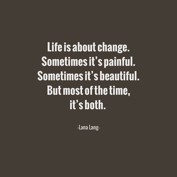 Spiritual Quotes About Life Changes: 20 Life Changes Quotes Inspirational Sayings With Images