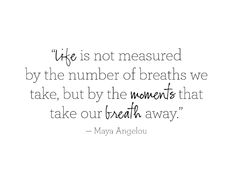 Life Is Not Measured Quote 04
