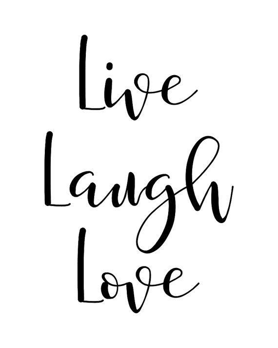 Live Love Laugh Quotes 12
