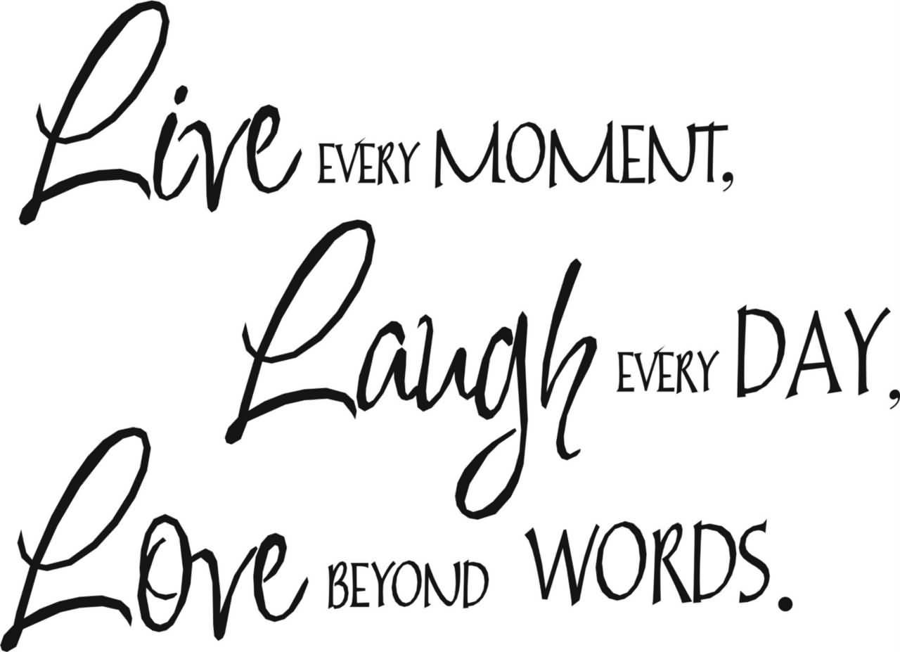 Live Love Laugh Quotes 13