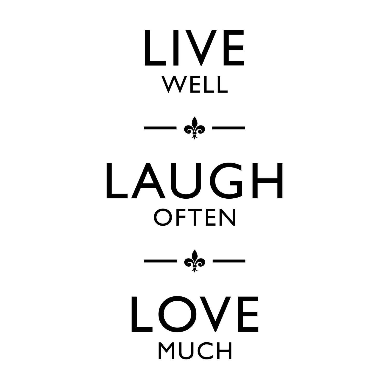 Live Love Laugh Quotes 15