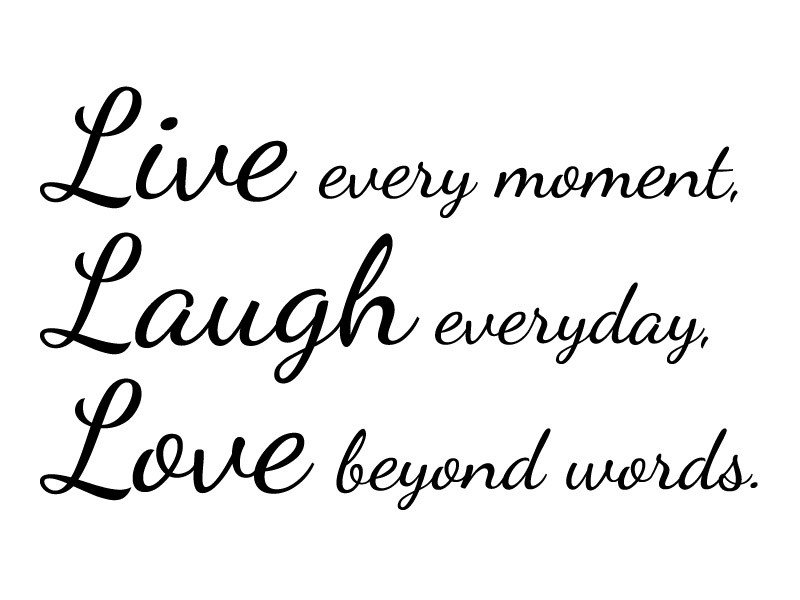 60 Live Love Laugh Quotes Images And Pictures QuotesBae Custom Live Love Laugh Quote