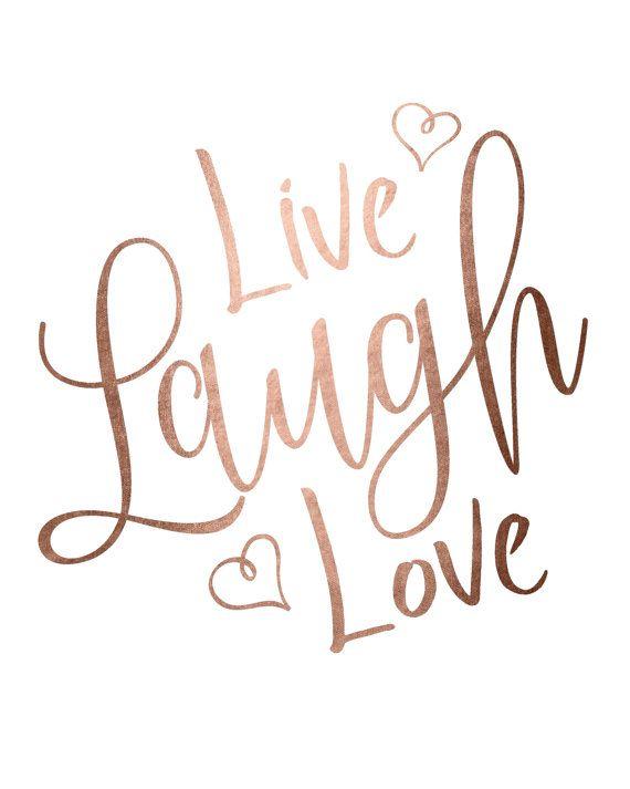 Live Love Laugh Quotes 17