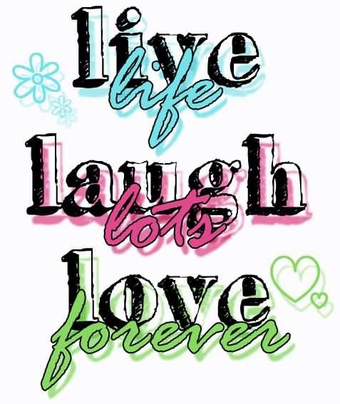 Live Love Laugh Quotes 19