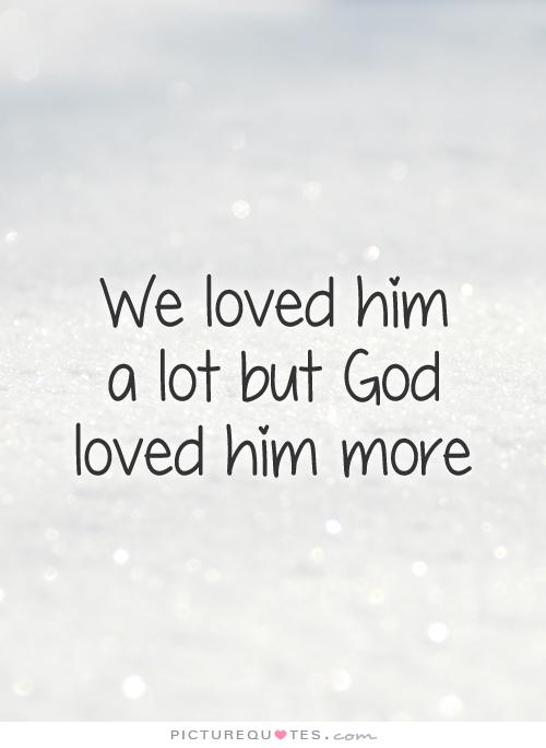 Losing A Loved One Quotes And Sayings 17