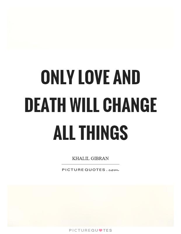 Love Death Quotes 17