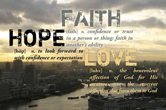 Love Faith Hope Quotes 60 QuotesBae Adorable Love Faith Hope Quotes