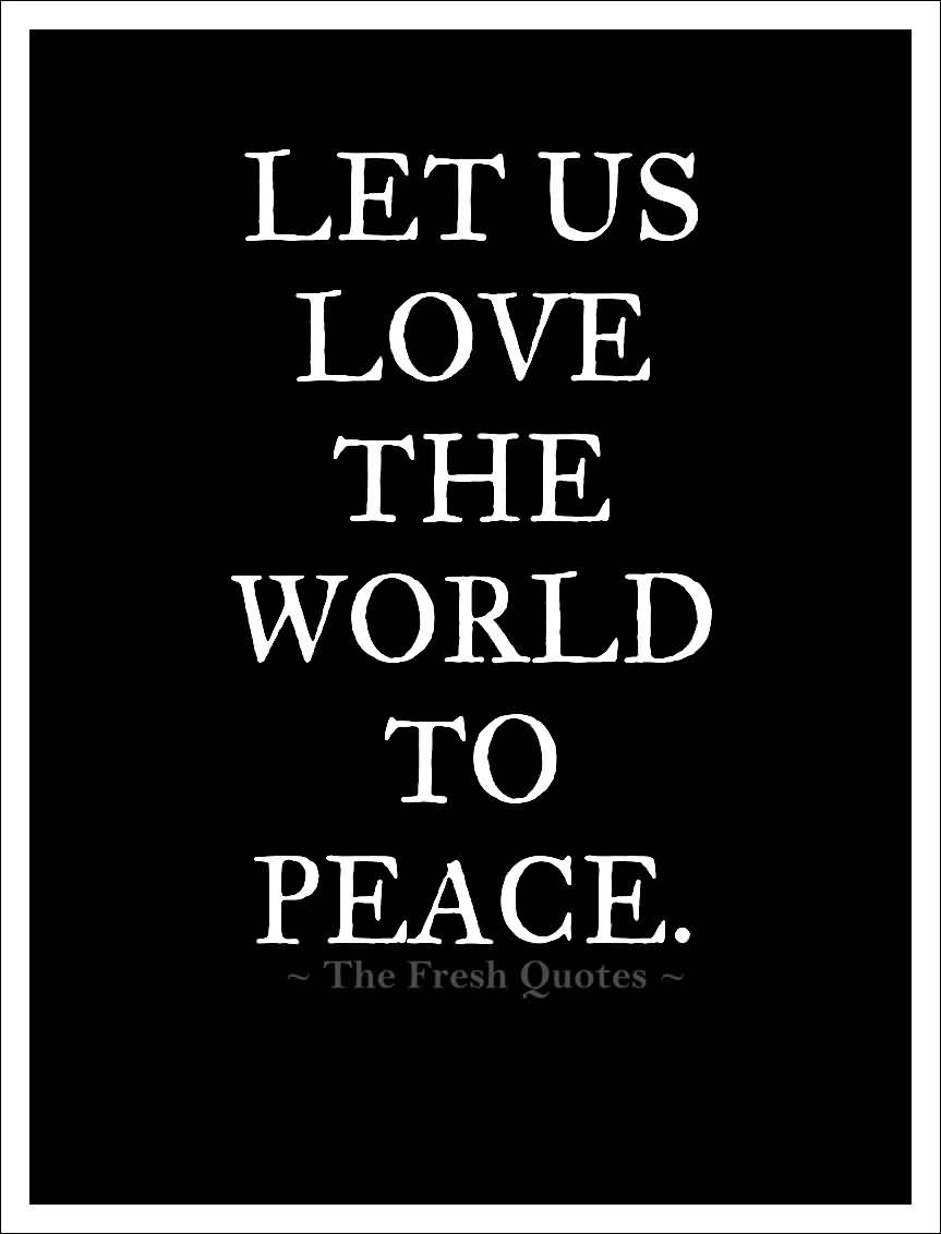 Love Peace Quotes 09