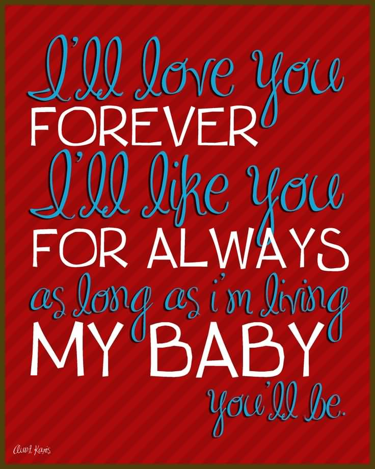 Love You Forever Book Quotes 60 QuotesBae Delectable Love You Forever Book Quotes