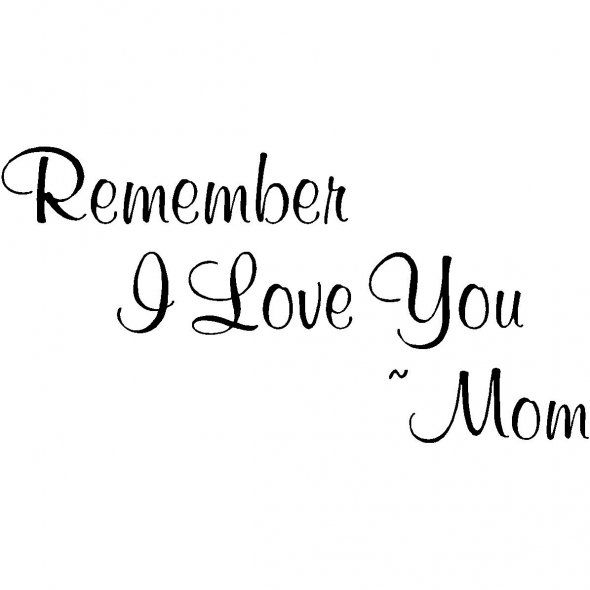 Love You Mommy Quotes 13