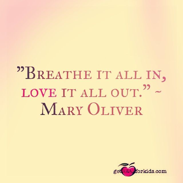 Mary Oliver Love Quotes 13