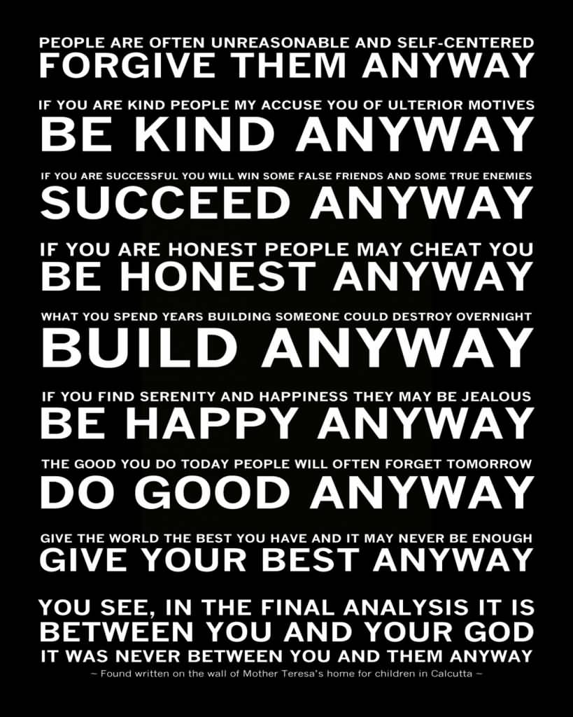 Mother Teresa Quotes Love Anyway 16