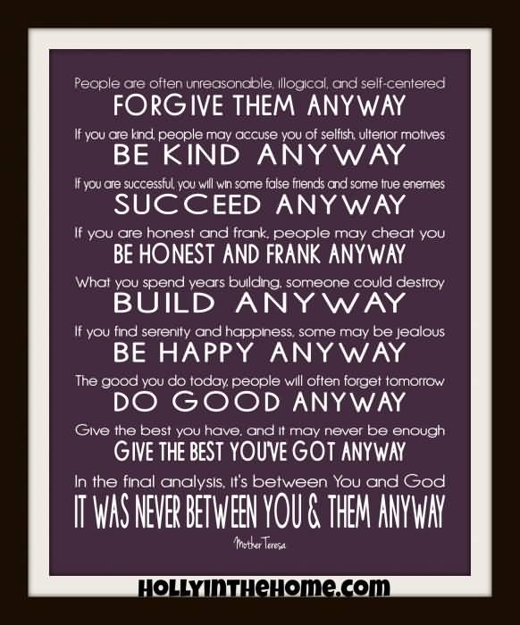 Mother Teresa Quotes Love Them Anyway 03