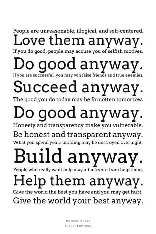 Mother Teresa Quotes Love Them Anyway 11