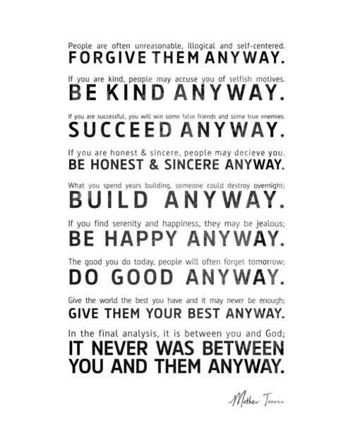 Mother Teresa Quotes Love Them Anyway 13